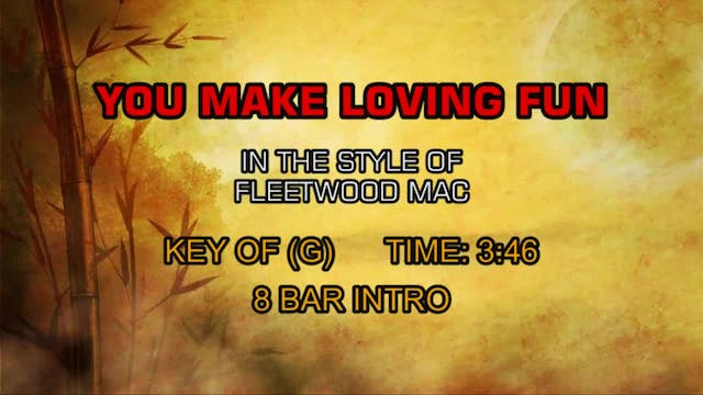 Fleetwood Mac -You Make Loving Fun