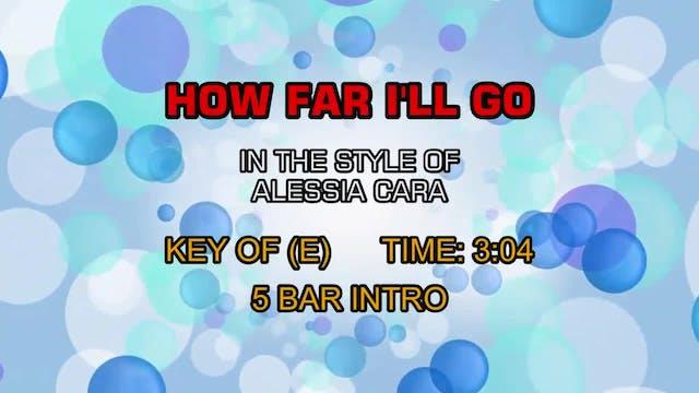 Alessia Cara - How Far I'll Go