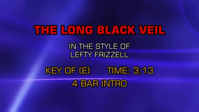 Lefty Frizzell - Long Black Veil, The