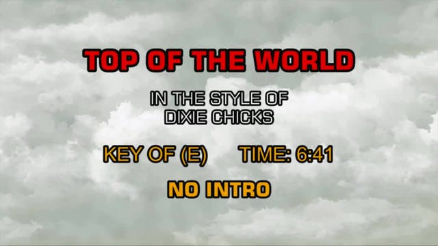 Dixie Chicks - Top Of The World