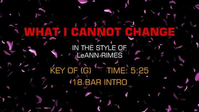LeAnn Rimes - What I Cannot Change