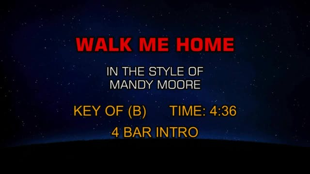 Mandy Moore - Walk Me Home