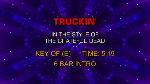 Grateful Dead, The - Truckin'