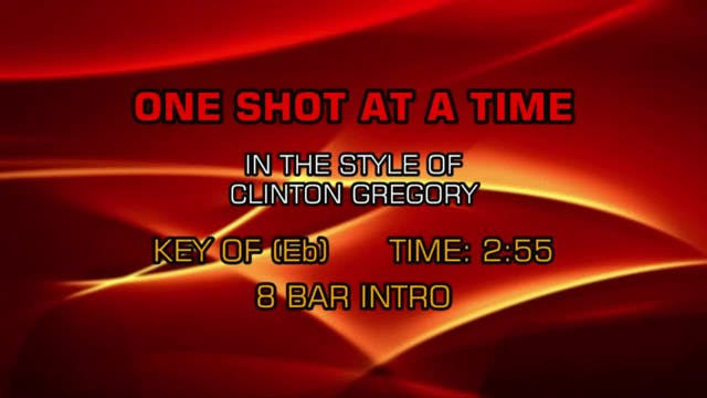 Clinton Gregory - One Shot At A Time