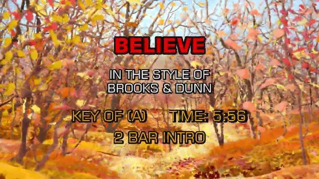 Brooks & Dunn - Believe