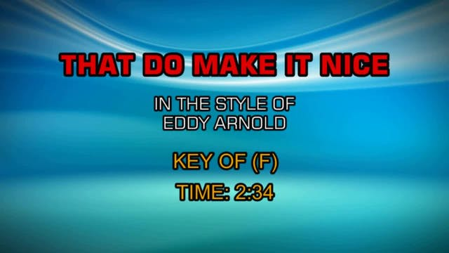 Eddy Arnold - That Do Make It Nice