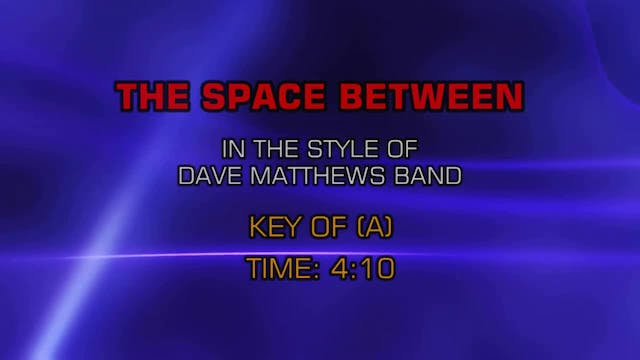 Dave Matthews Band - Space Between, The