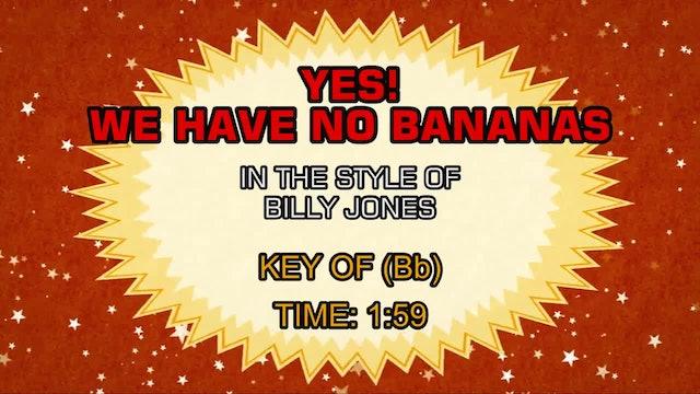 Billy Jones - Yes! We Have No Bananas