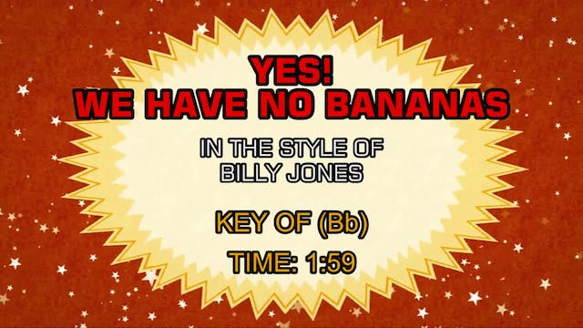 Billy Jones - Yes! We Have No Bananas