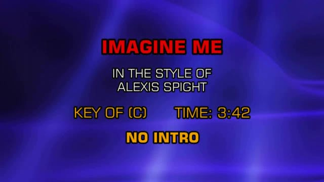 Alexis Spight - Imagine Me
