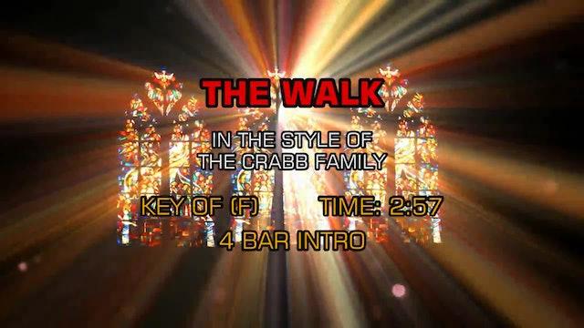Crabb Family - The Walk