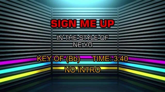 Ne-Yo - Sign Me Up