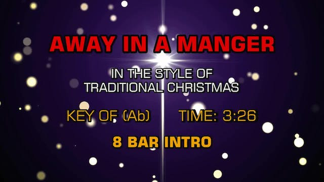 Traditional Christmas - Away In A Manger