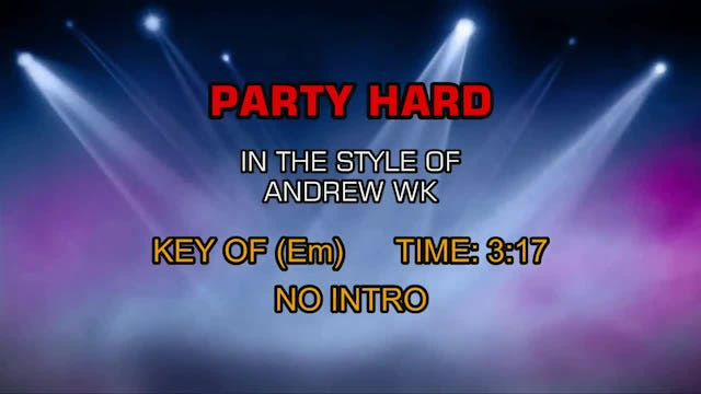 Andrew Wk - Party Hard