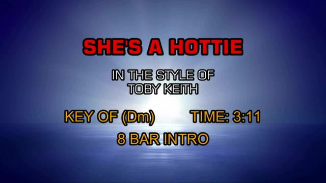 Toby Keith - She's A Hottie