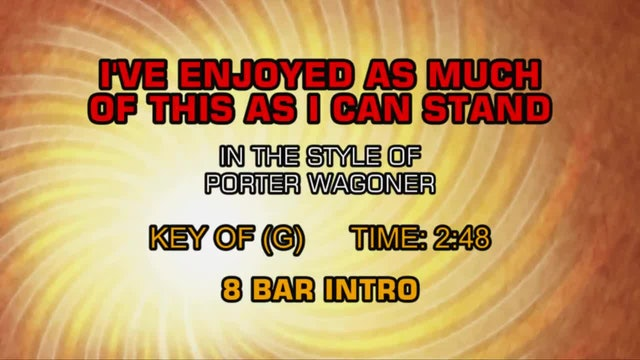 Porter Wagoner - I've Enjoyed As Much Of This As I Can Stand