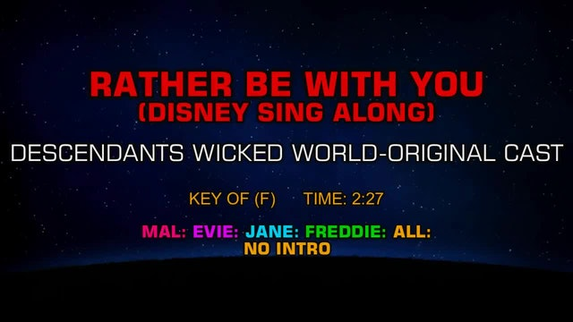 Descendants Wicked World Original-Cast - Rather Be with You (Disney Sing Along)