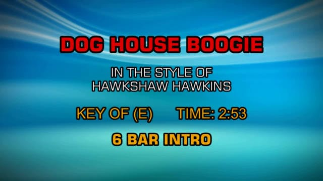 Hawkshaw Hawkins - Dog House Boogie