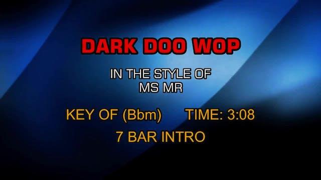 Ms Mr - Dark Doo Wop