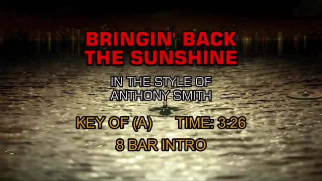 Anthony Smith - Bringin' Back The Sun...