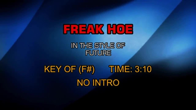 Future - Freak Hoe