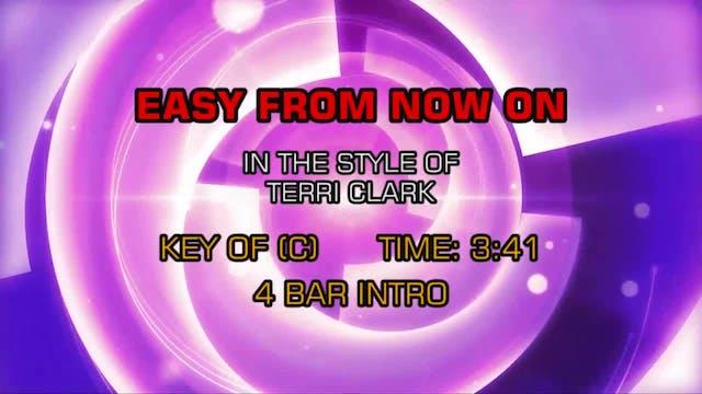 Terri Clark - Easy From Now On