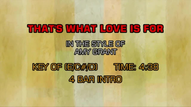 Amy Grant - That's What Love Is For