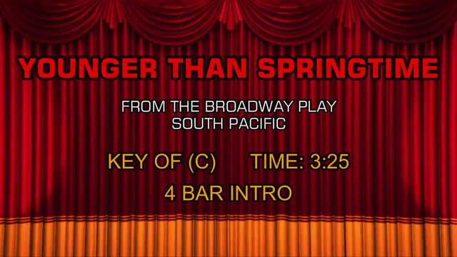South Pacific - Younger Than Springtime