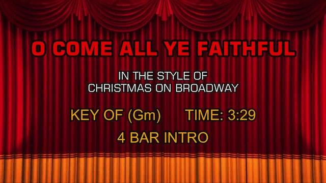 Christmas On Broadway - O Come All Ye Faithful