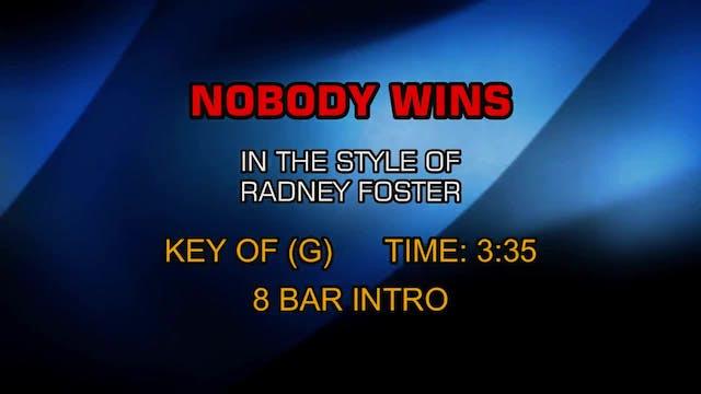 Radney Foster - Nobody Wins
