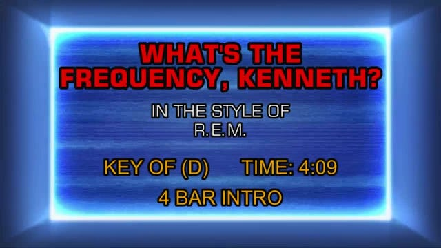 R.E.M. - What's The Frequency, Kenneth