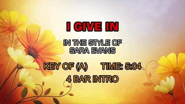 Sara Evans - I Give In