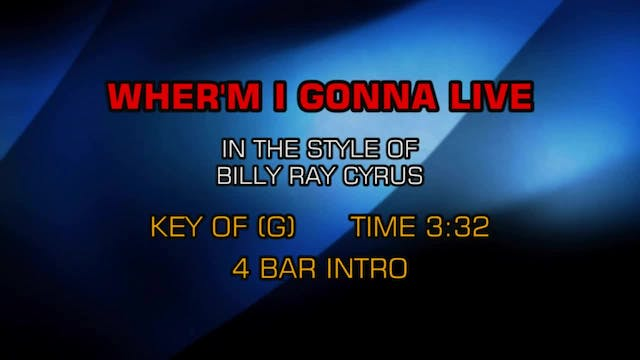 Billy Ray Cyrus - Wher'm I Gonna Live