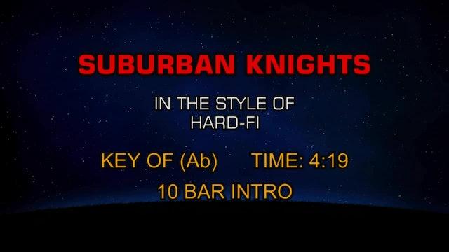 Hard-Fi - Suburban Knights