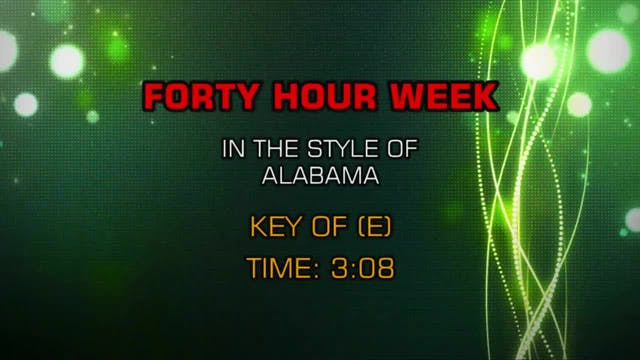 Alabama - Forty Hour Week