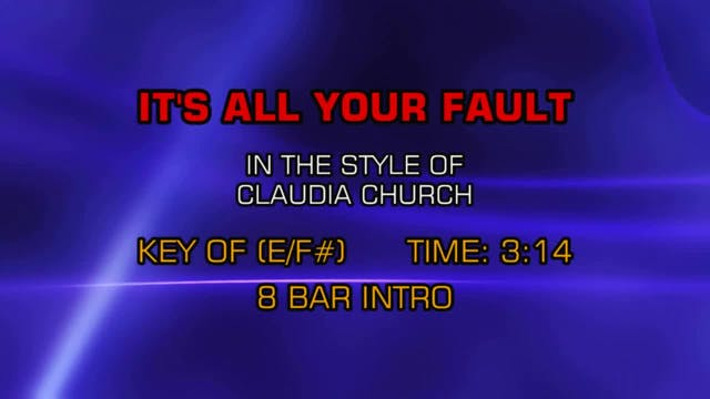 Claudia Church - It's All Your Fault
