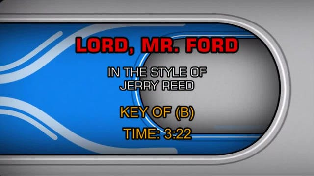 Jerry Reed - Lord, Mr. Ford