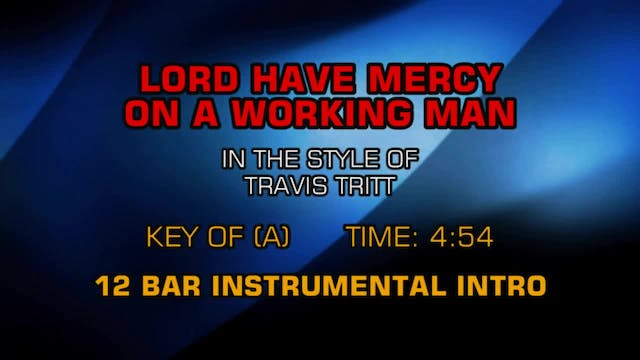 Travis Tritt - Lord Have Mercy On The...