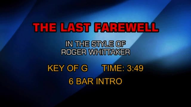 Roger Whittaker - Last Farewell, The