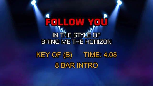 Bring Me The Horizon - Follow You