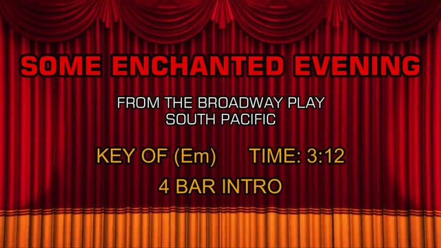 South Pacific - Some Enchanted Evening