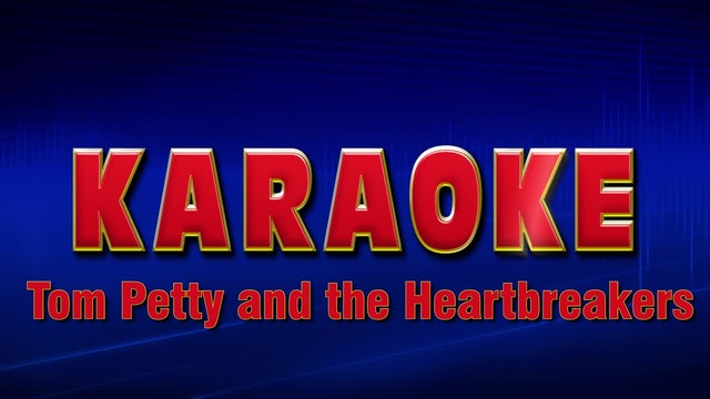 Lightning Round Karaoke - Tom Petty and the Heartbreakers