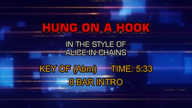 Alice In Chains - Hung On A Hook