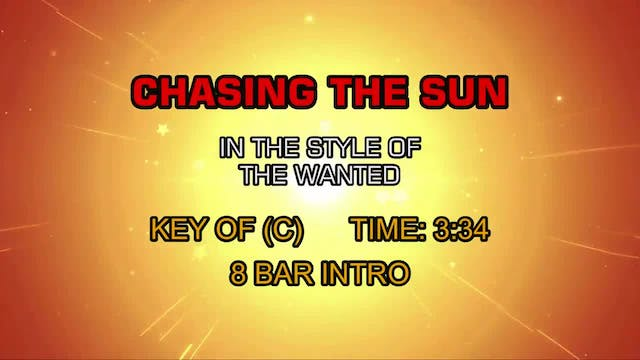 Wanted, The - Chasing The Sun