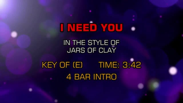 Jars Of Clay - I Need You