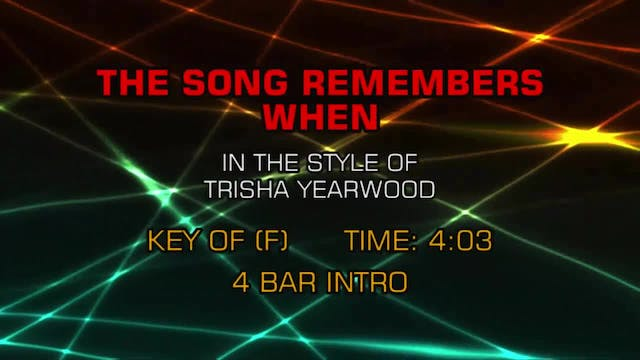 Trisha Yearwood - The Song Remembers ...