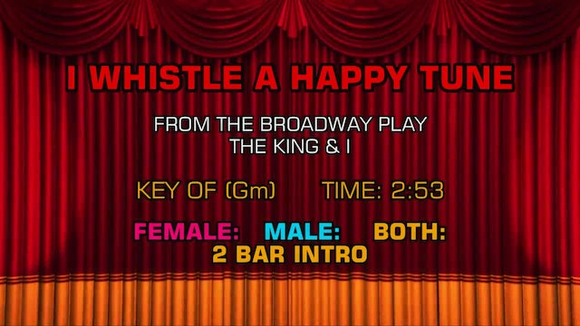 The King & I - I Whistle a Happy Tune