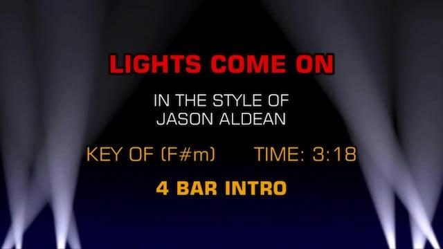 Jason Aldean - Lights Come On