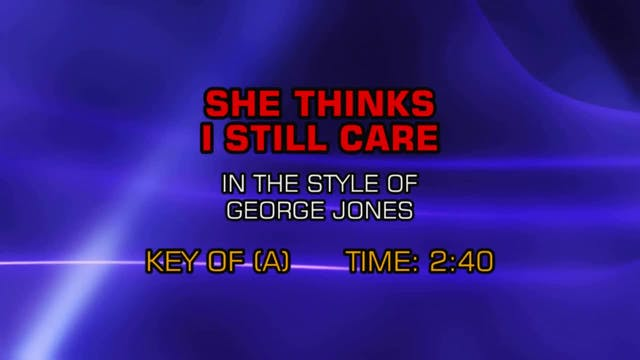 George Jones - She Thinks I Still Care
