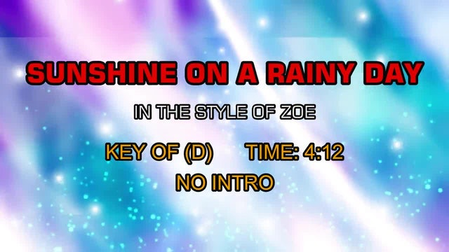 Zoe - Sunshine On A Rainy Day
